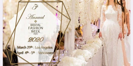 BRIDAL FASHION WEEK SURREY BC tickets