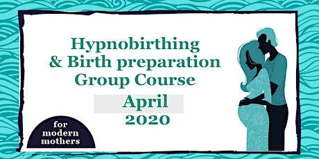 Hypnobirthing & Birth Preparation Course in York with For Modern Mothers // April 2020 tickets