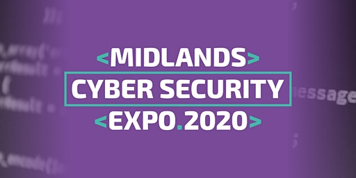 Midlands Cyber Security Expo 2020