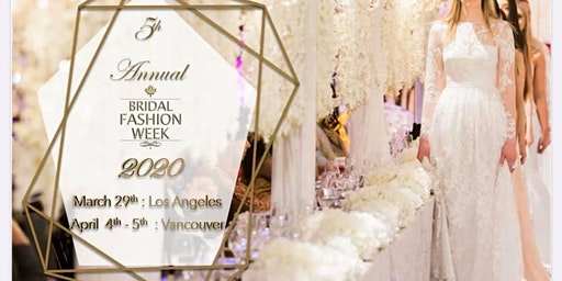 BRIDAL FASHION WEEK LOS ANGELES