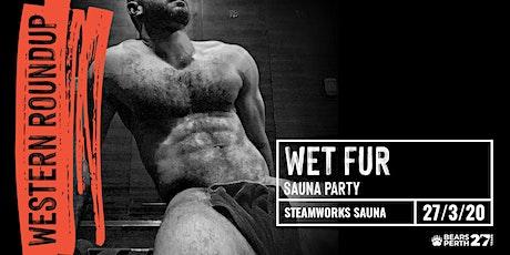 WET FUR Sauna Party  Bears Perth , Western Roundup 2020 tickets