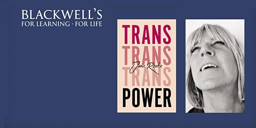 Juno Roche - Trans Power: Own Your Gender. Hosted by Kate O'Donnell.