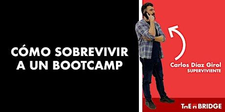 Cómo sobrevivir a un Bootcamp entradas