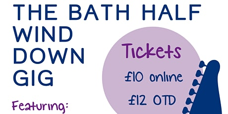 Bath Half Wind Down Gig for Bath Mind tickets