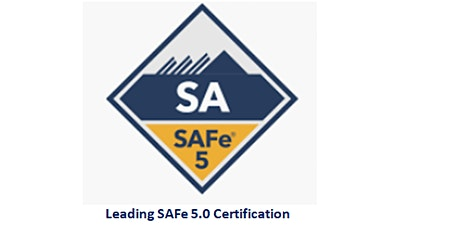Leading SAFe 5.0 Certification 2 Days Training in Vienna tickets