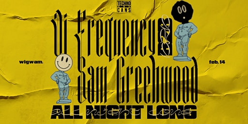Techno & Cans / DJ Frequency B2B SamGreenwood [All Night Long]