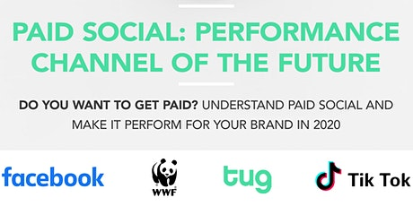 Paid Social: Performance Channel of the Future tickets