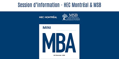 Session d'information Mini MBA-HEC Montreal & MSB tickets