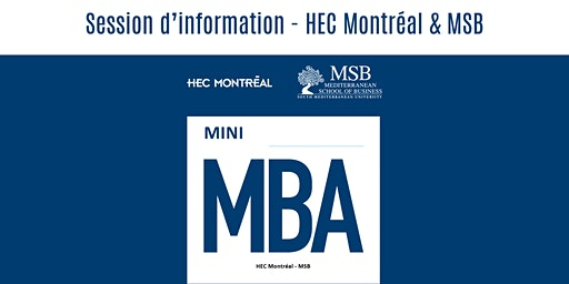 Session d'information Mini MBA-HEC Montreal & MSB