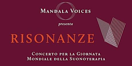 RISONANZE - Concerto per la Giornata Mondiale del Sound Healing biglietti