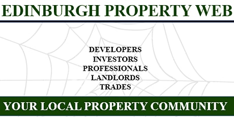 Edinburgh Property Web	 -	 Your Local Property Community tickets