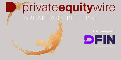 Private Equity Wire Breakfast Briefing tickets