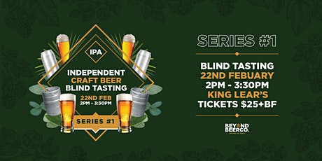 Independent Craft Beer Blind Tasting - Series #1 IPA tickets