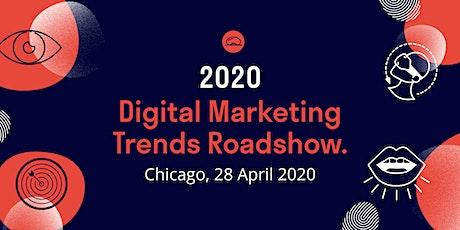 2020 Digital Marketing Trends Roadshow: Chicago tickets