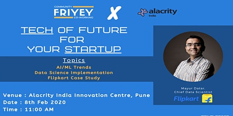 Tech Of Future For Your Startup in Pune (Organize By Friyey X Alacrity) tickets