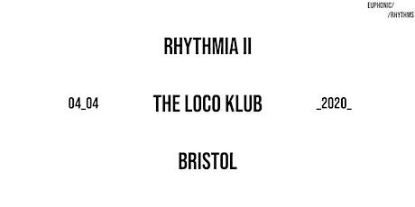 Rhythmia II tickets