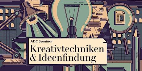 """ADC Schnupperseminar """"Kreativtechniken & Ideenfindung"""" Tickets"""