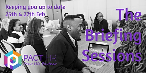 The Briefing Sessions - University Academy Keighley - February 2020