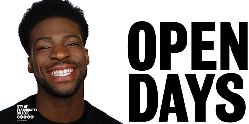 Open Days at City of Westminster College / Wednesday 5th & Saturday 8th February 2020