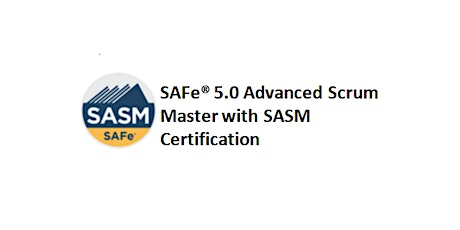 SAFe® 5.0 Advanced Scrum Master with SASM Certification 2 Days Training in New York, NY tickets