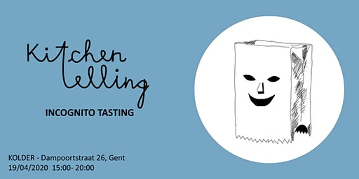 Kitchentelling: Incognito Tasting
