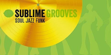 Sublime Grooves in Nieuwegein (Utrecht) 26-09-2020 tickets