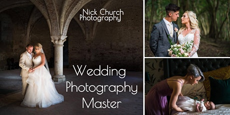 Nick Church Photography: Wedding Photography Master tickets