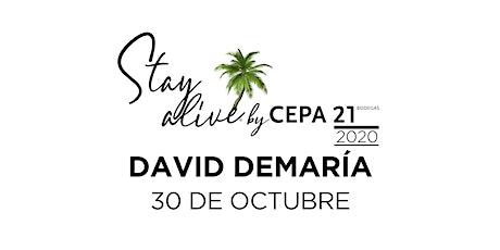 DAVID DEMARÍA STAY ALIVE® By CEPA21 | VALLADOLID entradas