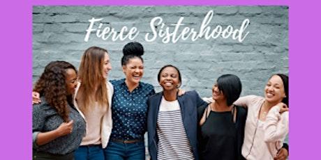 Fierce Sisterhood tickets