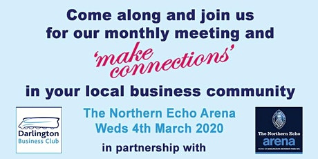 Darlington Business Club Monthly Meeting - 4 March 2020 tickets