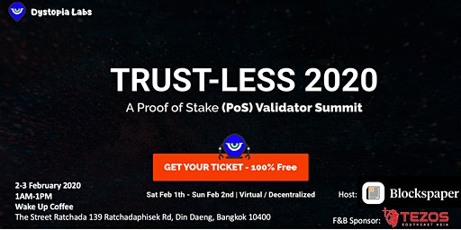 Trust-Less 2020 Bangkok Viewing Party