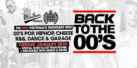 Milkshake Presents: Back To The 00's ft DJ Ironik tickets