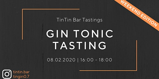 TinTin Gin Tonic Tasting Weekend Edition