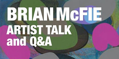 Artist Talk Brian McFie Sogo Arts tickets