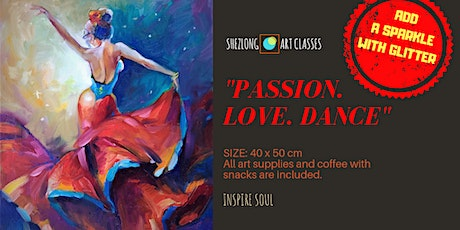 PASSION. LOVE. DANCE - social painting workshop tickets