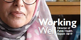 Working Well, Director of Public Health's Annual Report for 2018/19