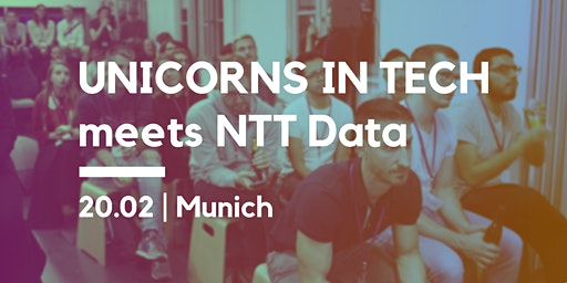 UNICORNS IN TECH meets NTT Data Munich
