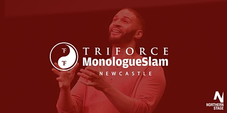 CANCELLED - MonologueSlam UK Newcastle Auditions Saturday 04 April tickets