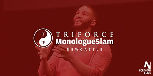 MonologueSlam UK Newcastle Auditions Saturday 04 April