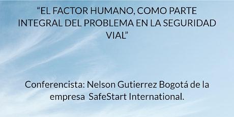 """""""EL FACTOR HUMANO, COMO PARTE INTEGRAL DEL PROBLEMA EN LA SEGURIDAD VIAL"""" boletos"""