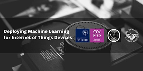 Deploying Machine Learning for Internet of Things Devices tickets