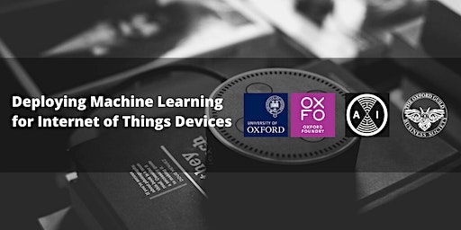 Deploying Machine Learning for Internet of Things Devices