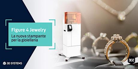 Workshop: la nuova stampante 3D per la gioielleria di 3D Systems biglietti