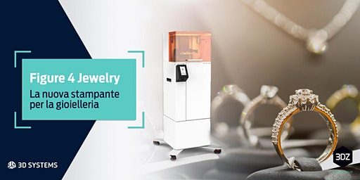 Workshop: la nuova stampante 3D per la gioielleria di 3D Systems