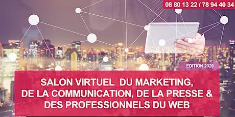SALON VIRTUEL DU MARKETING, DE LA COMMUNICATION, DE LA PRESSE & DES PROFESSIONNELS DU WEB - Edition 2020 billets