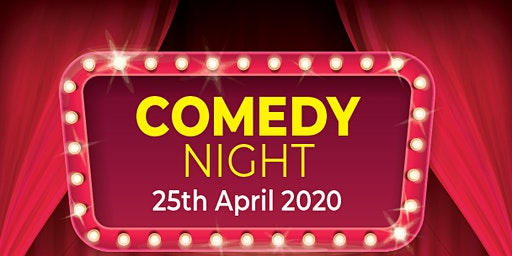 Comedy Night 25th April '20