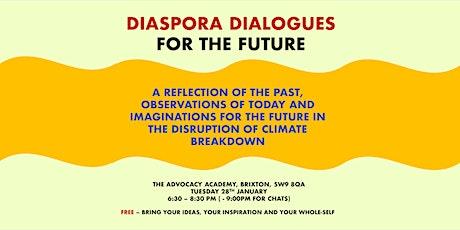 DIASPORA DIALOGUES FOR THE FUTURE tickets