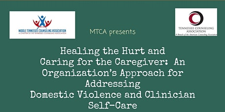 MTCA: Healing the Hurt and Caring for the Caregiver tickets