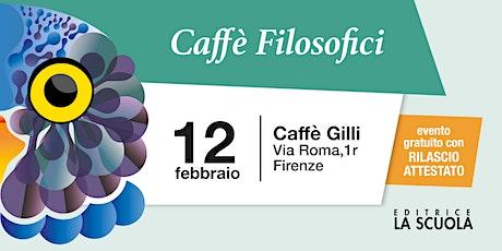 Caffè filosofici | Firenze biglietti