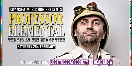 Professor Elemental & The Gig at the End of Time tickets